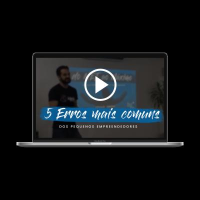 Os 5 erros mais comuns dos empreendedores